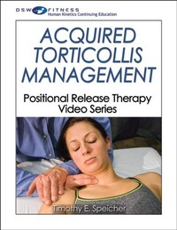 Acquired Torticollis Management