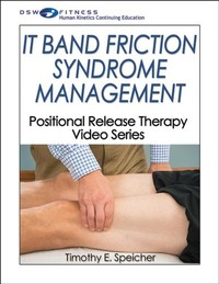 IT Band Friction Syndrome Management Video With CE Exam