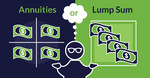 Pros and Cons of Annuities vs. Lump Sum Payouts for Defined Benefit Plans