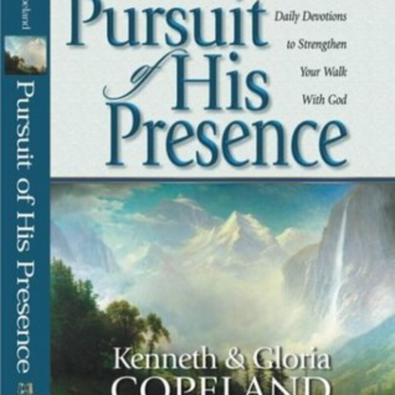 Pursuit Of His Presence.
