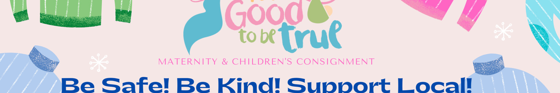 Too Good To Be True Consignment's banner image.