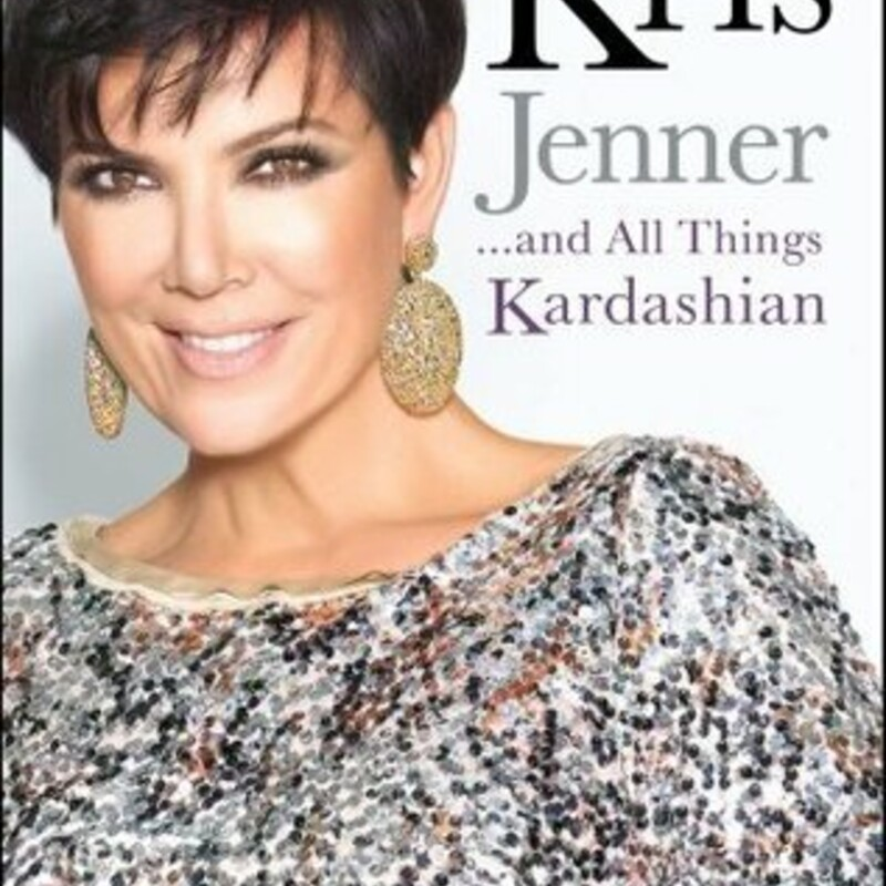 Kris Jenner And All Thing.