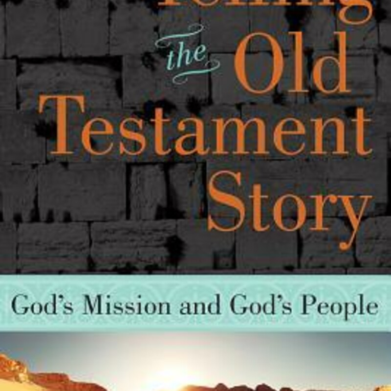 Telling The Old Testament.