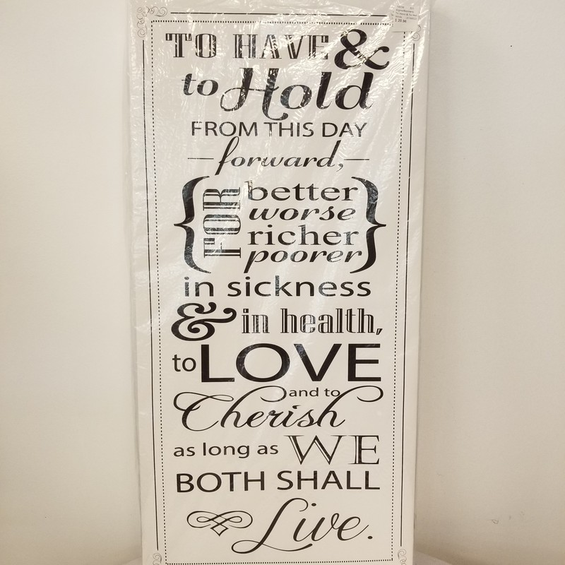 """To Have & To Hold"" Canvas Sign, White, Size: 15x30"