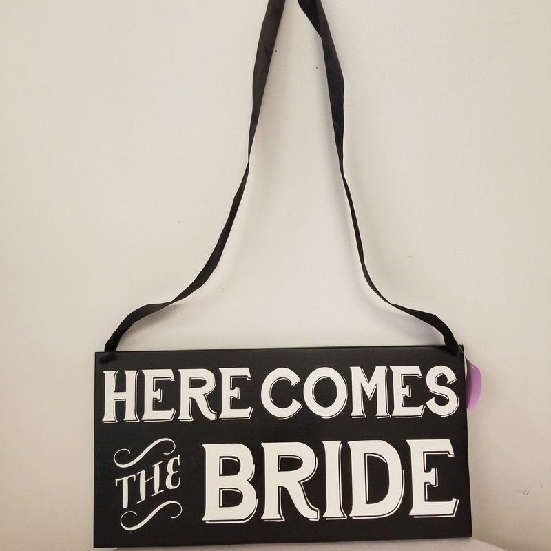 "Two Sided ""Here Comes The Bride""/""Happily Ever After"", Black/White, Size: 9x18"