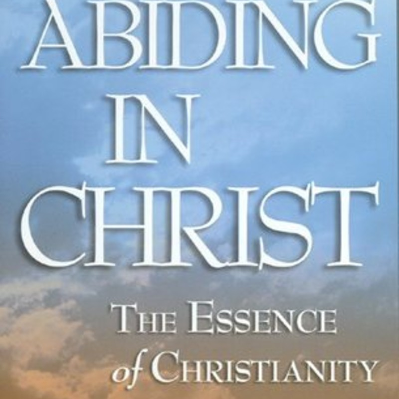 Abiding In Christ.