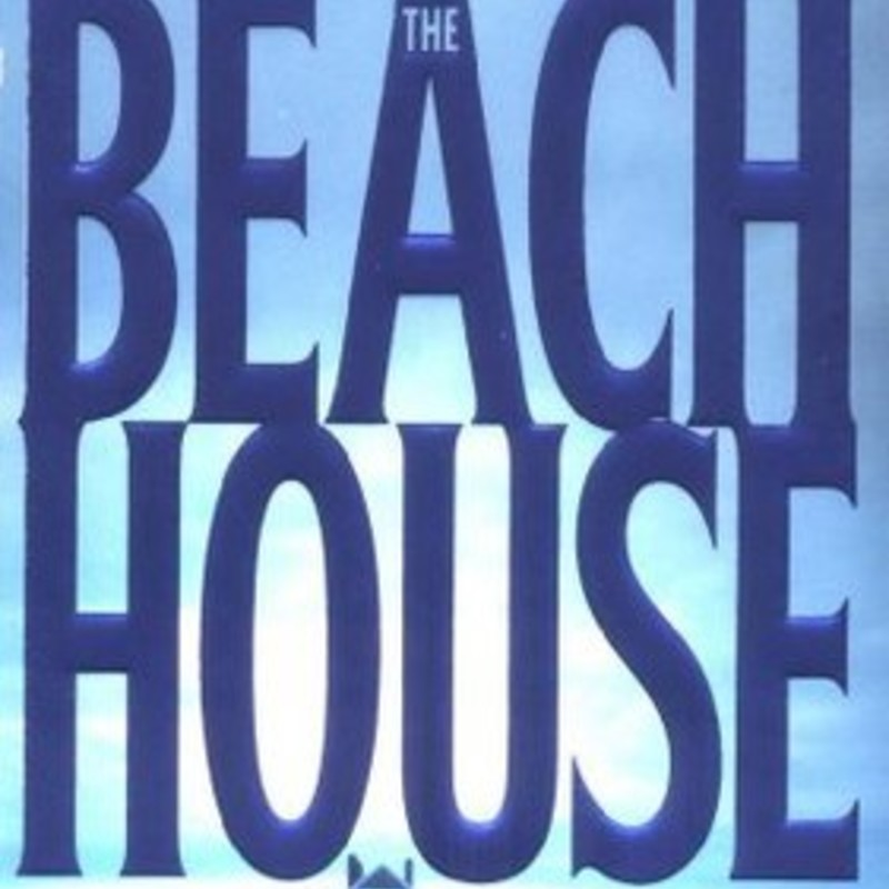 The Beach House.