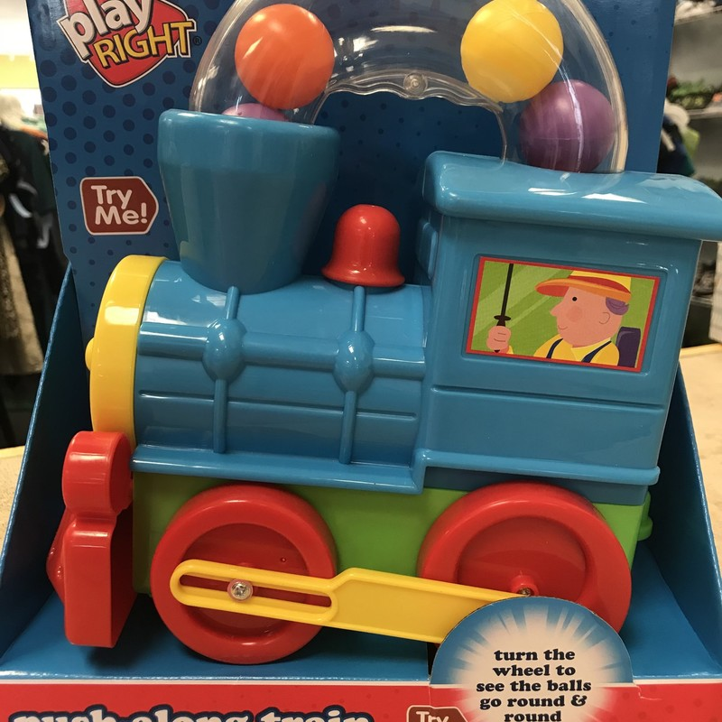 NEW IN BOX, Push Along Train, great for kids 12 mo and up.  Retails new for $12, our price is just $6.99.  Makes a great gift! NO SHIPPING-in store pick up only
