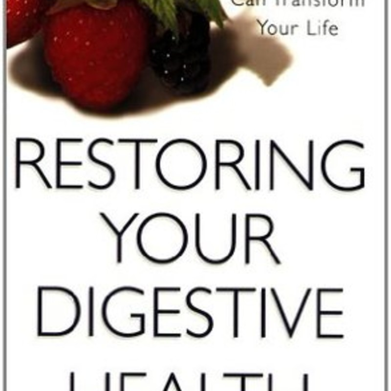 Restoring Your Digestive.