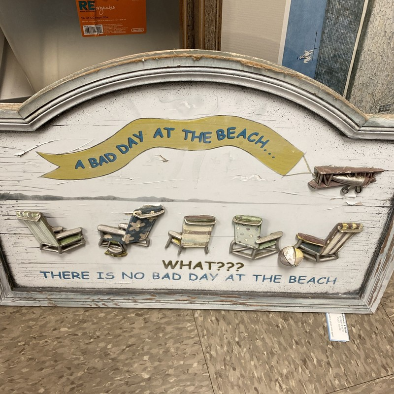 Bad Day At The Beach Sign, White, Size: 24x16 In
