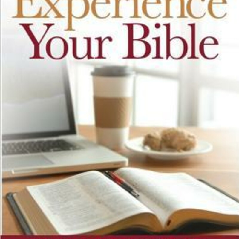 Experience Your Bible.