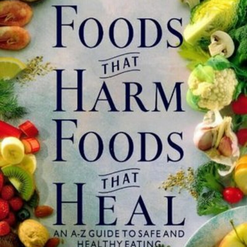 Foods That Harm Foods Tha.
