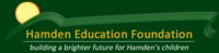 Hamden Education Foundation is a community organization dedicated to enriching the tradition of excellence in the Hamden Public Schools.  The Foundation seeks to form a bond between community members who care deeply about our students and the educators dedicated to teaching them.