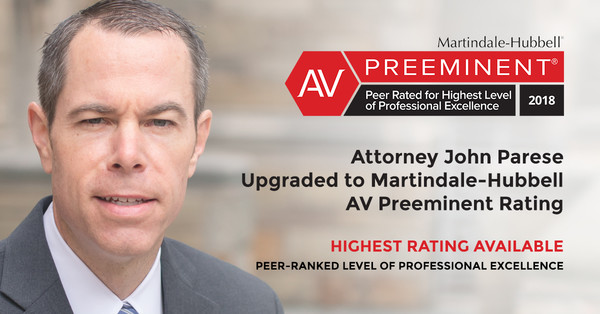Attorney John Parese Has Achieved the Highest Possible Rating From Martindale-Hubbell®