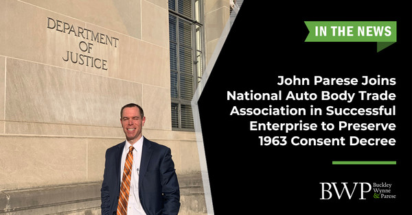John Parese, New Haven Attorney, Joins National Auto Body Trade Association in Successful Enterprise to Preserve 1963 Consent Decree